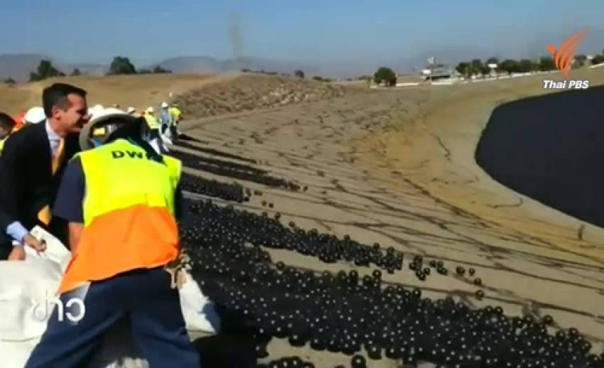 สหรัฐฯใช้ลูกบอลสีดำแก้ภัยแล้งในรัฐแคลิฟอร์เนีย